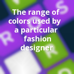 Crossword Quiz March 30 2018 The Range Of Colors Used By A Particular Fashion Designer Daily Games Answers